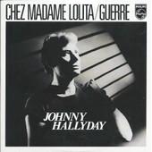 Johnny Hallyday Cd Single Chez Madame Lolita / Guerre