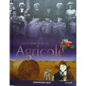 Le Grand Livre De La Vie Agricole de Jean Michel Lecat