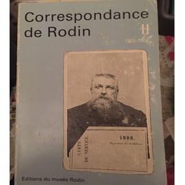 Correspondance De Rodin - Ii - 1900-1907