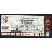 Ticket Billet Fc Metz - Ea Guingamp Stade Saint Symphorien Ligue 1 Saison 14.15