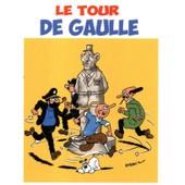 Le Tour De Gaulle - Zinzin Et Pignouf Par Sternic