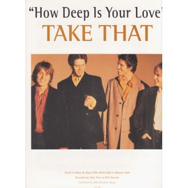 "TAKE THAT "" how deep is your love "" U.K. partition 4 pages"