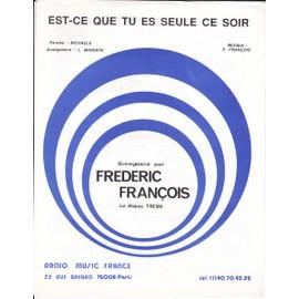 EST CE QUE TU ES SEULE CE SOIR/FREDERIC FRANCOIS