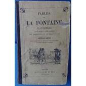 Fables De La Fontaine Illustrees Par Karl Girardet. Nouvelle Edition Dans Laquelle On Apercoit D'un Coup D'oeil La Moralite De La Fable de La Fontaine