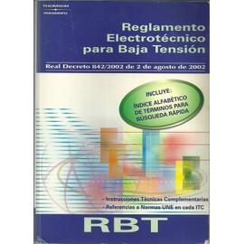 Reglamento Electrotecnico Para Baja Tension  2002 - Jose Carlos Toledano Gasca
