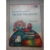 Les Aventures De Victor Piquelune de arnaud laval