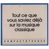 Tout Ce Que Vous Saviez D�j� Sur La Musique Classique de Jacques Lory