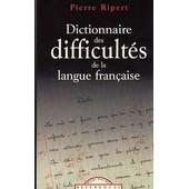 Dictionnaire Des Difficult�s De La Langue Fran�aise
