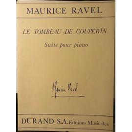 Le Tombeau de Couperin. Suite pour Piano