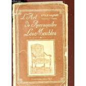 L'art De Reconnaitre Les Meubles Anciens. de BAYARD EMILE