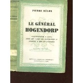 Le General Hogendorp - Gouverneur � Java, Aide De Camp De Napol�on Ier, Ermite � Rio De Janeiro. de MELON PIERRE