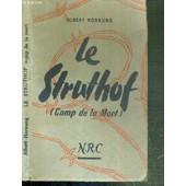 Le Struthof (Camp De La Mort) de HORNUNG ALBERT