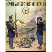 Revue D'histoire Militaire - N�13 - Numero Special Consacre Aux Chasseurs A Pied. de CHAZEAUBENEIX P. / COLLECTIF
