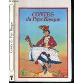 Contes Du Pays Basques - Recits Du Folklore Basque / Collection Vermeille de gerard glatt