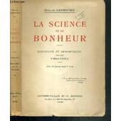 La Science Et Le Bonheur - Longevite Et Immortalite Par Les Vibrations - 2 Photos Disponibles Dont La Table Des Matieres. de georges lakhovsky