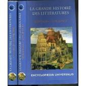 La Grande Histoire Des Litteratires - 2 Tomes - 1 + 2 / 1. Heritages Et Courants - 2. La Langue Francaise. de COLLECTIF