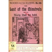 The Last Of The Minstrels And His Story (Books For The Bairns, 195) de COLLECTIF