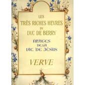 Verve, Vol. Iii, N� 10, Les Tres Riches Heures Du Duc De Berry, Images De La Vie De Jesus de henri malo