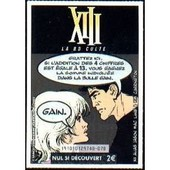 Ticket Xiii Aliasjason Mac Lane & Kim Carrington Fran�aise Des Jeux