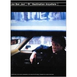 Jon Bon Jovi: Destination Anywhere Piano, Vocal & Guitar (with Chord Boxes)