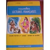 Nouvelles Lectures Fran�aises Cours Moyen 2e Ann�e Entr�e En 6e de G. Castanet / A.R. Naudon