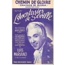 partition LUIS MARIANO chemin de gloire - du film  L'AVENTURIER DE SEVILLE