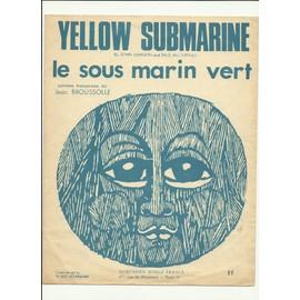 Le Sous Marin Vert / Yellow Submarine