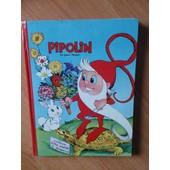 Pipolin Les Gaies Images Album 5 Du Numero 25 Au 30 de collectif