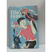 L'�le Rose de charles vildrac