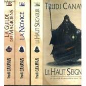La Trilogie Du Magicien Noir - 3 Tomes - 1 + 2 + 3 / Tome 1. La Guilde Des Magiciens - Tome 2. La Novice - Tome 3. Le Haut Seigneur de CANAVAN TRUDI