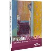 Pierre Bonnard : Les Couleurs De L'intime de Bruno Ulmer