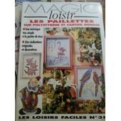 Magic Loisir Les Paillettes Sur Polystyr�ne Et Carton Mousse N� 38 de �ditions du saxe