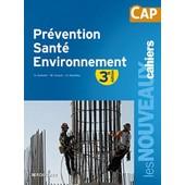 Pr�vention Sant� Environnement Cap - Avec �valuations de Sylvie Crosnier
