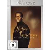 From Luther With Love: The Videos de Luther Vandross