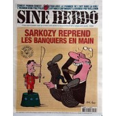 Sine Hebdo N� 49 Du 12/08/2009 - Sarkozy Reprend Les Banquiers En Main - Dessin De Sine , Loup - Ernest Pignon-Ernest - Entretien Avec Le Pionnier De L'art Dans La Rue - L'urnium Rend Fou - Police - Les Affaires Continuent - La Bourse Par Vuillemin