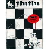 Tintin N� 1150 Du 12/11/1970 - Chevallier Ardent - Vincent Larcher - Martin Milan - Max - Ric Hochet - Modeste - La Tribu Terrible - Taka Takata - Tounga - Cubitus - Amik.