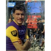 Miroir Du Cyclisme N� 70 Du 01/04/1966 - Poulidor Du National A Paris-Bordeaux. Les Dessous Reels De L'affaire Anquetil-Poulidor. Photo - Eddy Merckx.