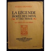 La L�gende Dor�e Des Dieux Et Des H�ros N� 1 1930 de mario meunier