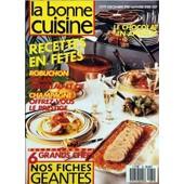 Bonne Cuisine (La) N� 79 Du 01/12/1987 - Le Chocolat En Apparat - Recettes En Fetes - Robucghon - Faisan - Perdreau Et Cie - Champagne -La Corse - Alain Chapel