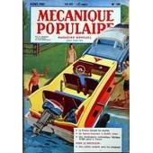 Mecanique Populaire N� 135 Du 01/08/1957 - La France Dompte Les Marees - Un Bateau-Remorque A Doube Coque - Une Boulangerie Automatique Fabrique 10 000 Pains A L'heure - Une Cuisine Roulante Pour Les Campeurs