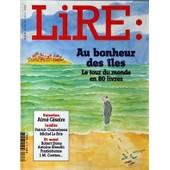 Lire N� 326 Du 01/06/2004 - Au Bonheur Des Iles - Le Tour Du Monde En 80 Livres - Aime Cesaire - Patrick Chamoiseau - Michel Le Bris - Robert Stone - Antoine Blondin - Franketienne - J.M. Coetzee - Dessin De Sempe
