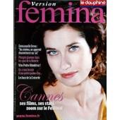 Version Femina N� 372 Du 17/05/2009 - Cannes - Emmanuelle Devos - Plongee Glamour Dans Les Spas De La Riviera - Viva Pedro Almodovar - Les Buzz De La Croisette