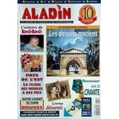 Aladin N� 105 Du 01/03/1997 - Les Dessins Anciens - Renouer Avec La Cravate - Livres Detournes - L'univers De Bebe - Pays De L'est / La Filiere Des Meubles A Bas Prix - A Bruges