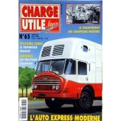 Charge Utile Magazine N� 65 Du 01/05/1998 - L'auto Express Moderne - Le Championnat Des Chauffeurs Routiers - Le Triporteur Peugeot - Les Tracteurs Champion