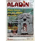 Aladin N� 86 Du 01/05/1995 - Main Basse Sur Les Objets Du Culte - Les Couteaux Regionaux - Les Meubles Miniatures - Succession / Les Heritiers Se Rebiffent - Calendrier