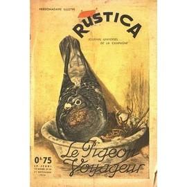 RUSTICA N° 38 DU 17/09/1939 - LE PIGEON VOYAGEUR
