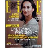 Elle N� 3134 Du 23/01/2006 - Segolene Royal - Les Spas - Deco - La Cuisine - Astro Chinoise - Mode - Le Printemps