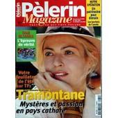 Pelerin Magazine N� 6082 Du 25/06/1999 - Tramontane Avec Alexandra Vandernoot - Tour De France - L'epreuve De Verite - Un Patrimoine Pour Demain - Les Laureat De L'annee