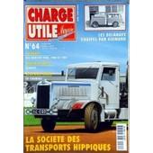 Charge Utile Magazine N� 64 Du 01/04/1998 - La Societe Des Transports Hippiques - Les Delahaye Equipes Par Guinard - Les Berliet Pah - Pbh Et Phc - Travaux Publics - Schars - Le Cournil
