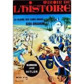 Miroir De L'histoire N� 257 Du 01/05/1971 - La Gloire Des Sans-Grade / Sidi-Brahim - Blomberg Juge Hitler